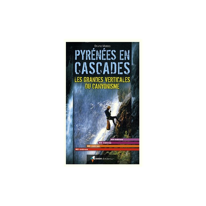 Pyrénées en cascades-Les grandes vertica