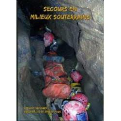 Secours en Milieu Souterrains