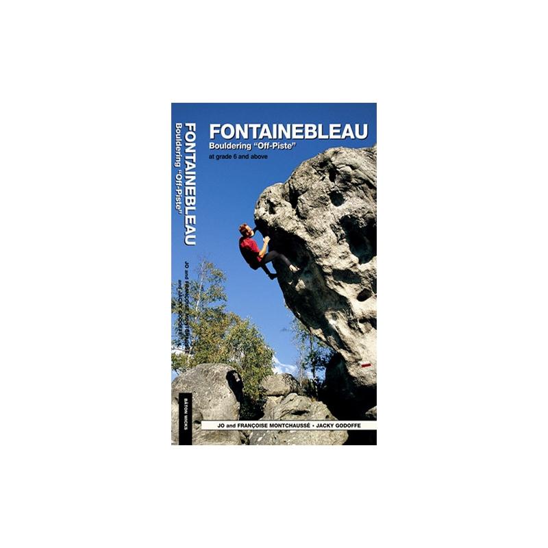Fontainebleau Bouldering Off Piste