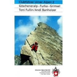 Urner Alpen 2 West Goschenalp/Furka/Grim
